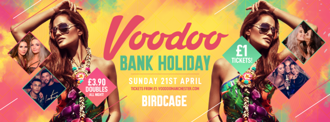 Voodoo Easter Bank Holiday at The Birdcage! 🐣