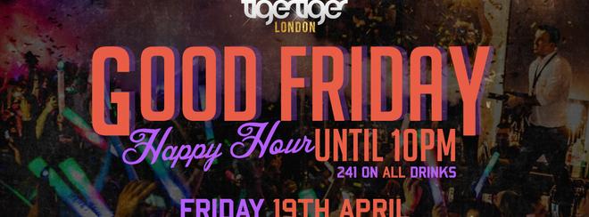 VIP Good Friday – Big Easter Weekender