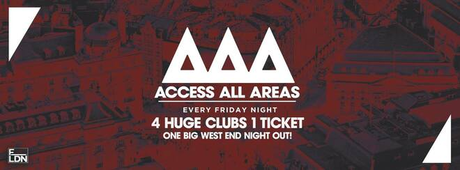 Access All Areas - The Ultimate Student Night Out   £5 Tickets £3.50 Drinks