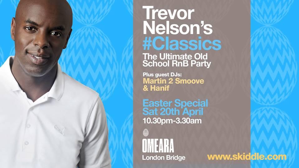Soul Nation Presents: Trevor Nelson's #Classics