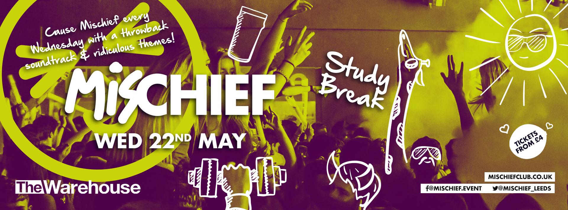 Mischief | Study Break