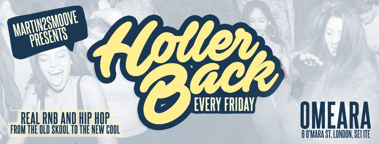 Holler Back – HipHop n R&B at Omeara London | Friday June 21st 2019