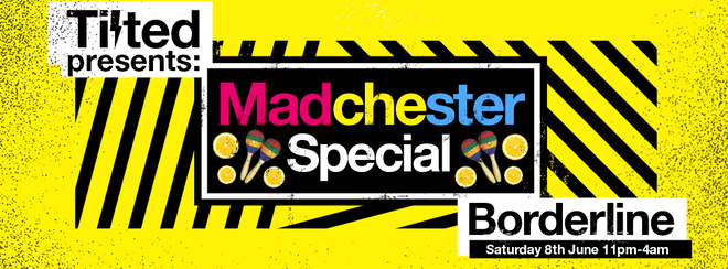 Tilted: Madchester Special