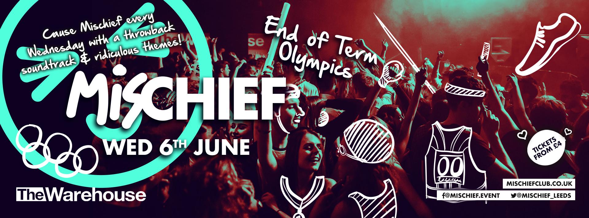 Mischief | End of Term Olympics