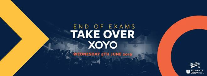 XOYO - End OF Exams Take Over | June 5th 2019