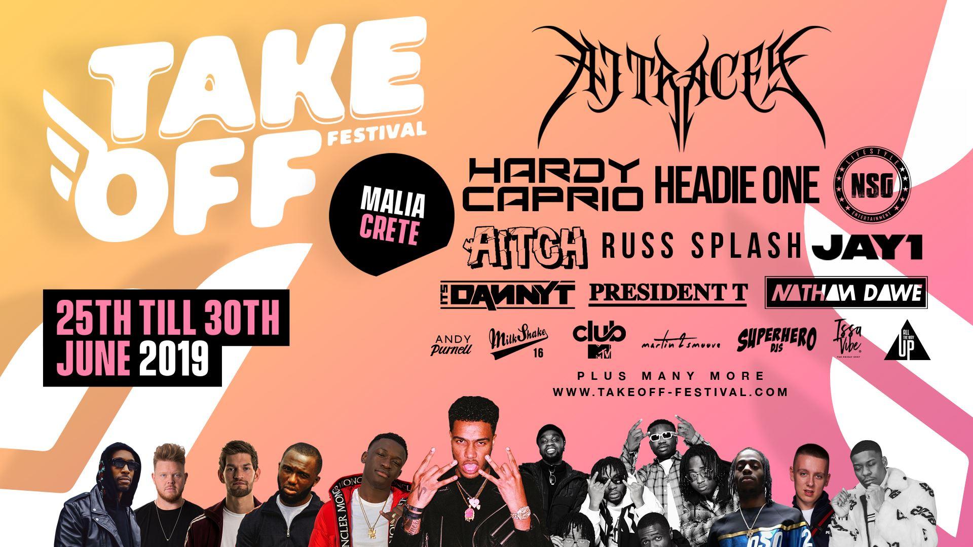Take Off Festival  2019 – Ft AJ Tracey, Hardy Caprio, NSG, Headie One, Aitch, Jay1..
