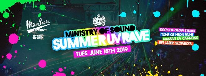 The Ministry of Sound Summer UV Rave - Milkshake | June 18th 2019