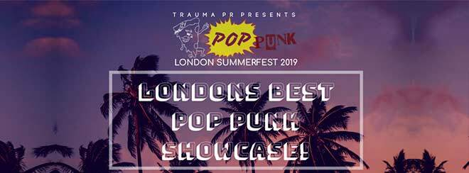 Pop Punk London Summer Fest 2019