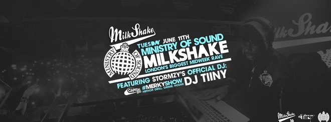 Milkshake, Ministry of Sound | June 12th - Tickets out now!
