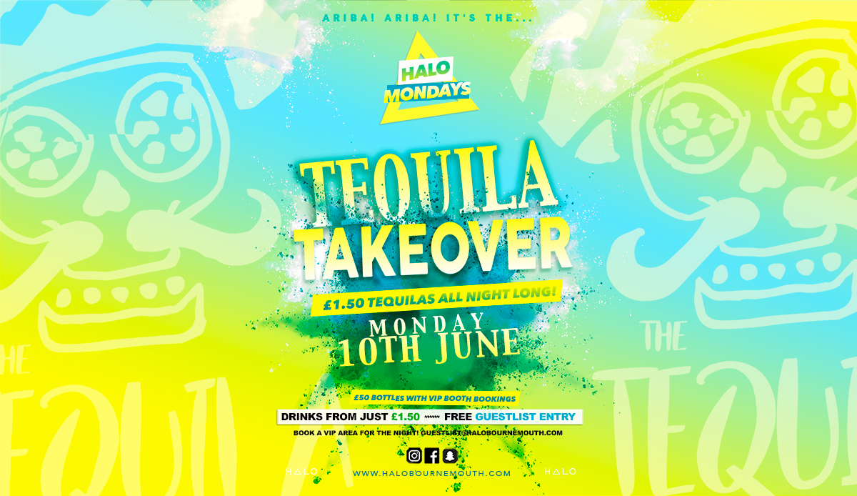 Tequila Takeover 10.06.19 Halo Mondays