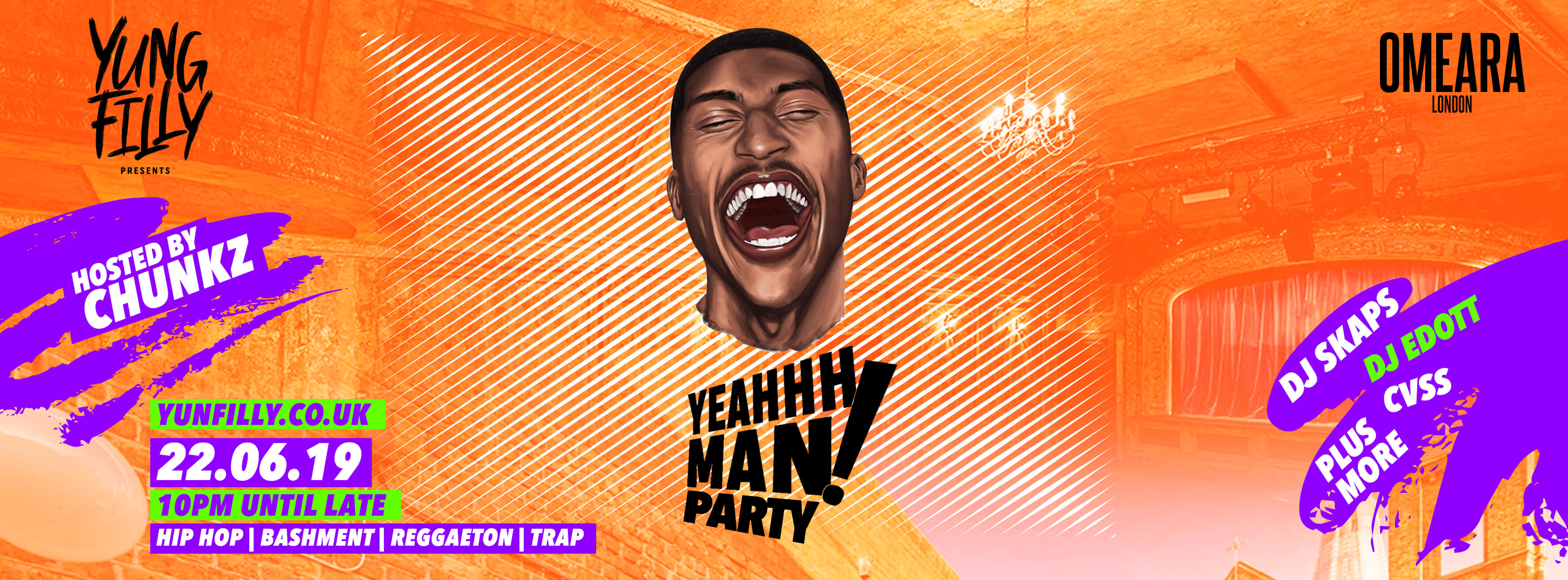 Yung Filly Presents: YeahhhMan Party + Special Guests – Hosted by Chunkz