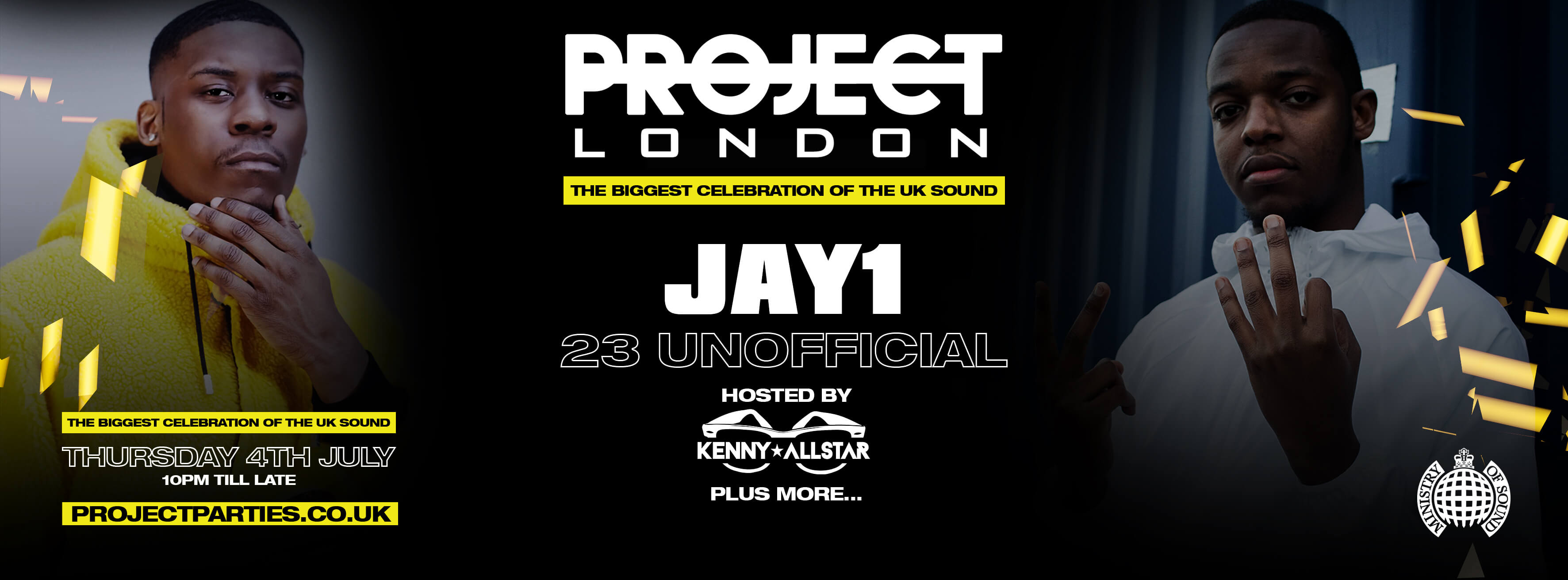 Project London Presents: Jay1, 23 UnOfficial & Dapz Official + Plus Special Guests! Get your ticket NOW!