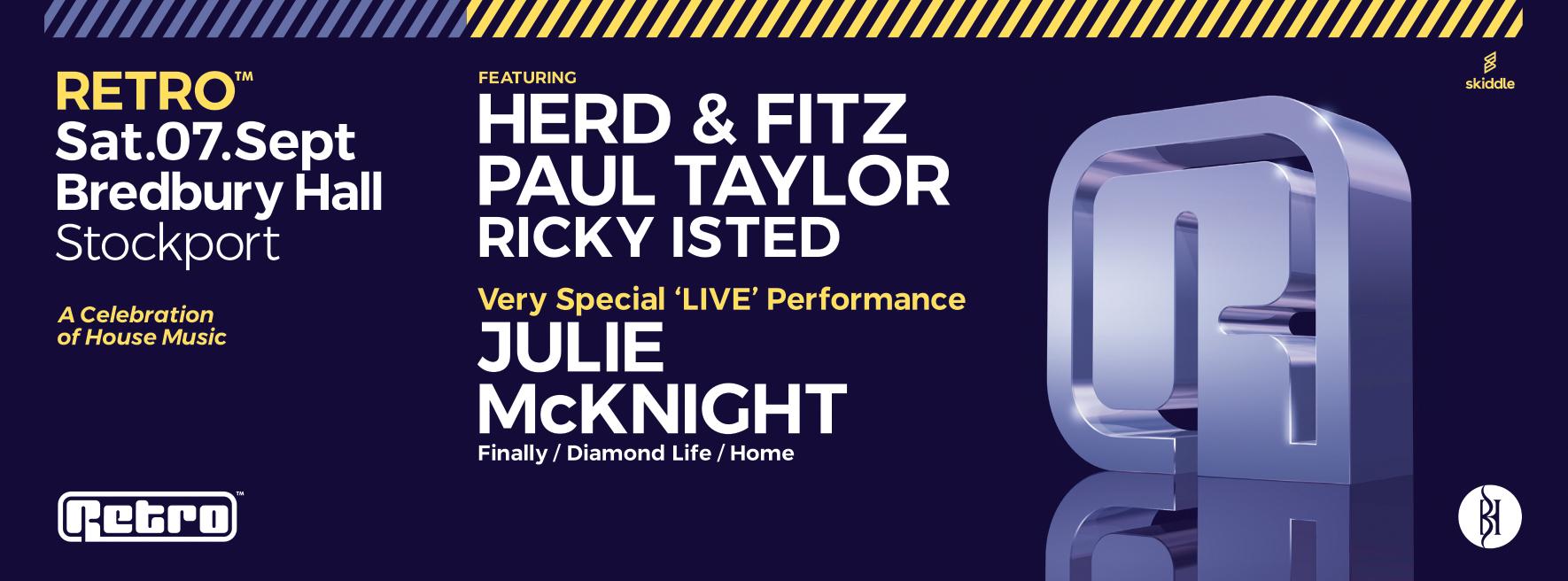 Retro at Bredbury Hall w/ Herd & Fitz & Julie McKnight live