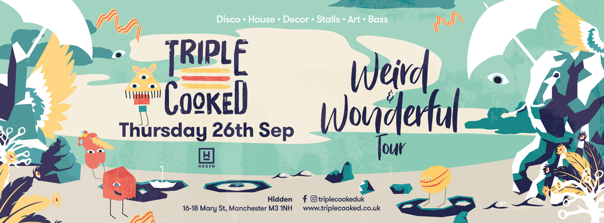 Triple Cooked: Manchester – Weird & Wonderful