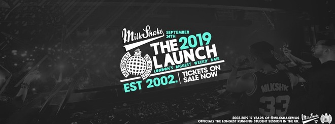 Ministry of Sound, Milkshake - Official Launch 2019