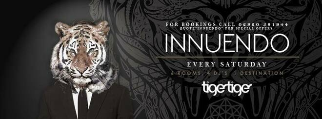 Innuendo Saturdays at Tiger Tiger