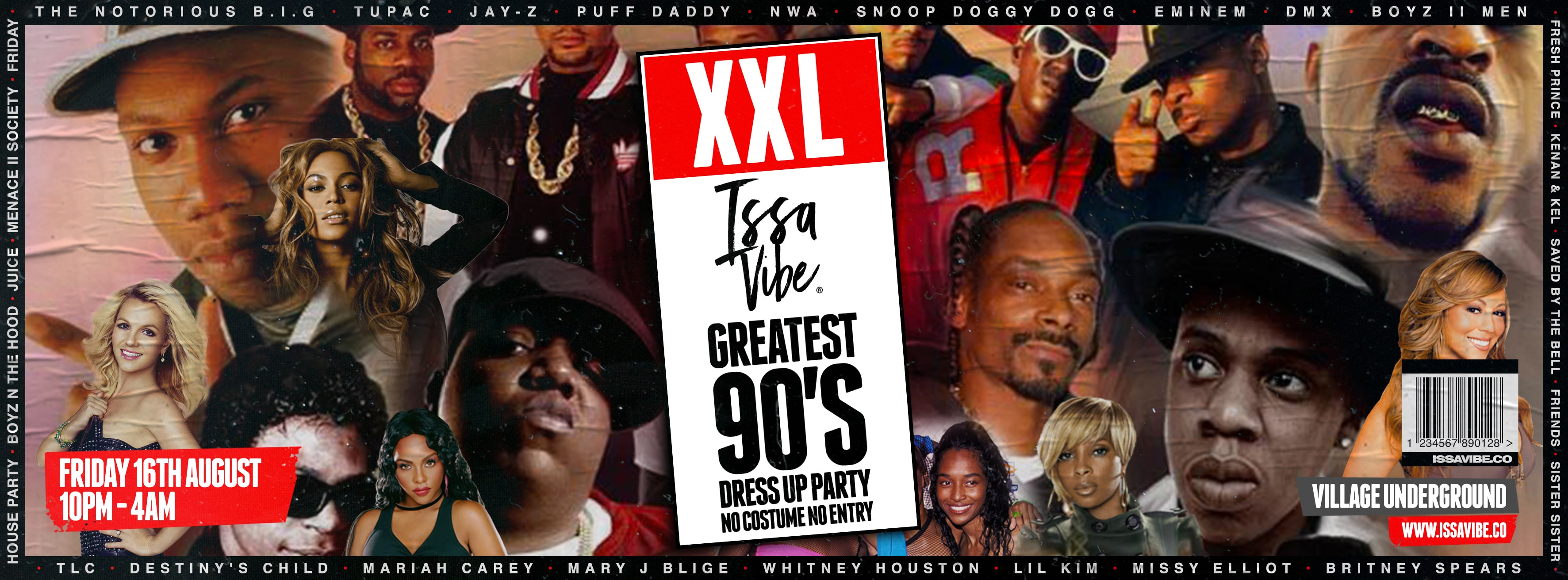 Issa Vibe Presents: XXL 90's Costume Party