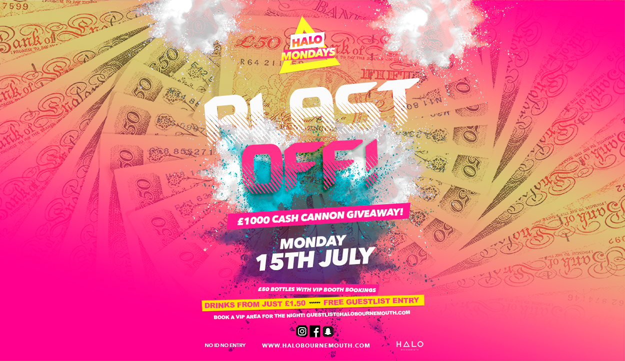 Blast Off! £1000 Cash Giveaway 15.07.19 Halo Mondays
