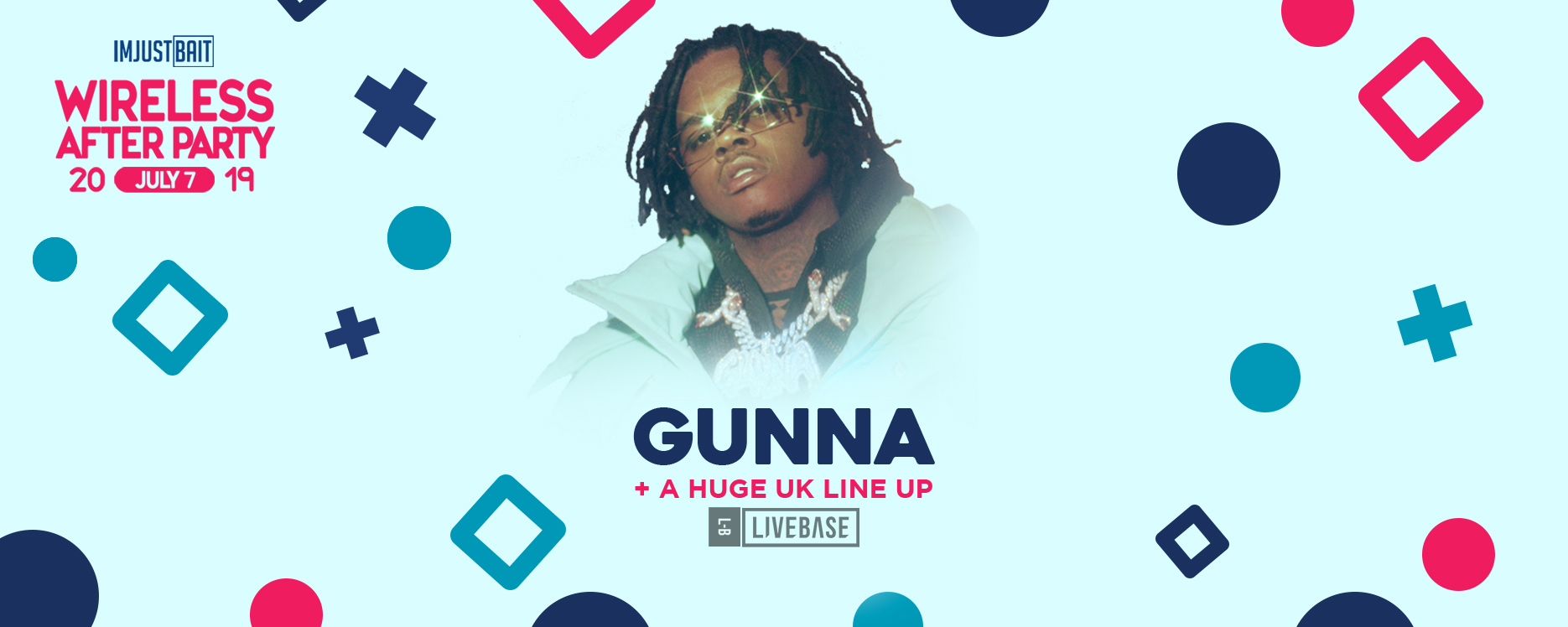 The Official Wireless After Party With GUNNA – Hosted by IMJUSTBAIT!