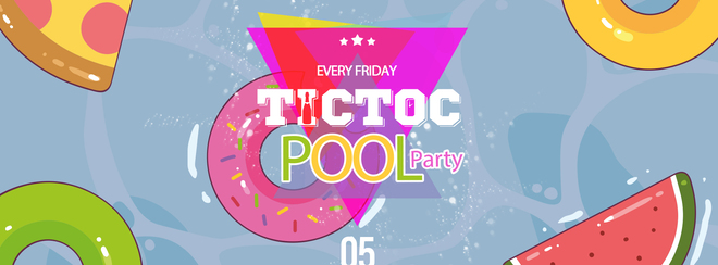 Tic Toc at Tiger - Pool Party