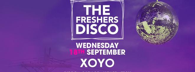 The Freshers Disco 👽 House x Techno x Disco x Garage | XOYO