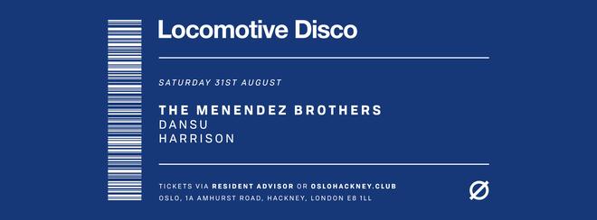 Locomotive Disco - The Menendez Brothers & Dansu