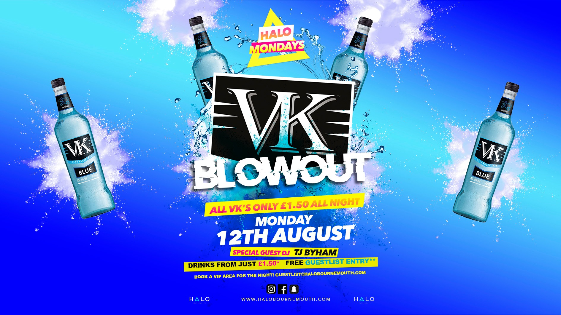 VK Blowout! 12.08.19 Halo Mondays