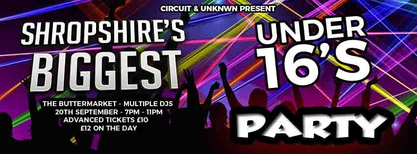 Shropshire's Biggest Under 16's Party