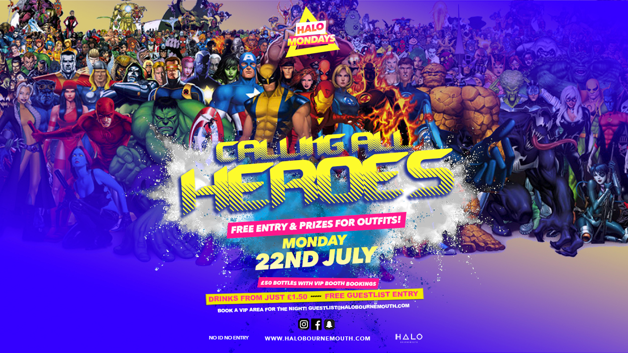 Calling All Supers 22.07.19 Halo Mondays