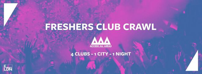 Access All Areas - The Freshers Warm Up Club Crawl | 4 Clubs 1 Ticket!
