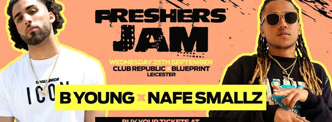 ​Freshers Jam feat B YOUNG & NAFE SMALLZ Live at Club Republic