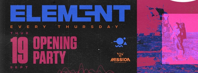 Element. Opening Party
