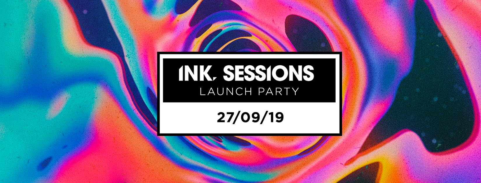 Ink Sessions – Launch party [50% Sold Out]