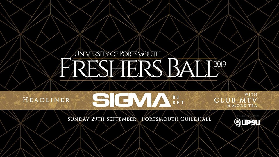 Portsmouth Uni Freshers Ball with SIGMA! (FRESHERS PACK EVENT)