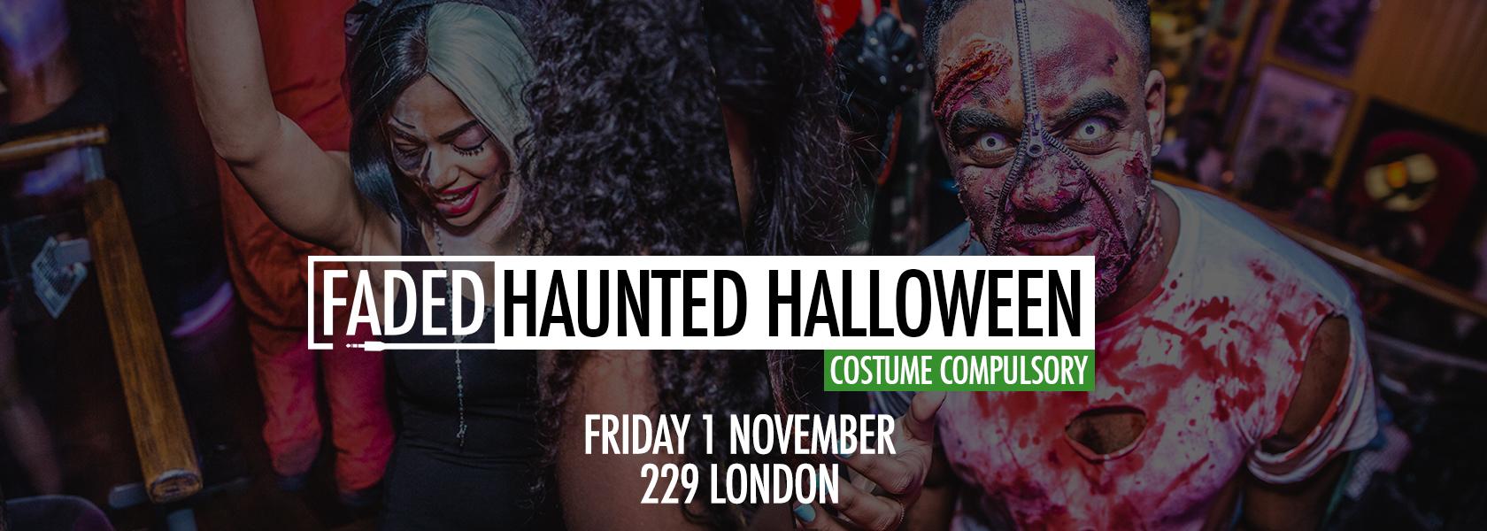 Halloween 1 November.Faded Haunted Halloween On Fri 1st Nov 2019 At 229 The