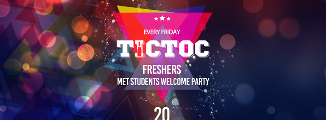 Tic Toc at Tiger Fridays Freshers 19 – Week 1