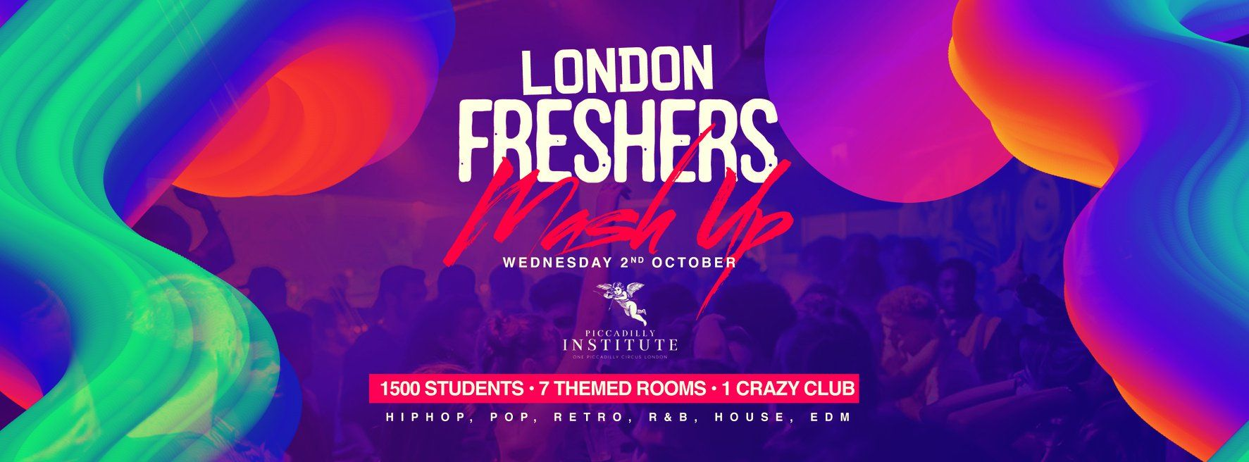The London Freshers MASH UP ? | Piccadilly Institute