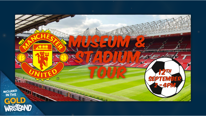 Manchester United Museum And Stadium Tour At Old Trafford Stretford On 12th Sep 2019 Fatsoma