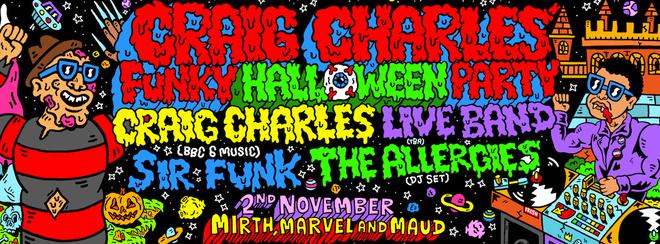 Craig Charles Funk Halloween Party - London