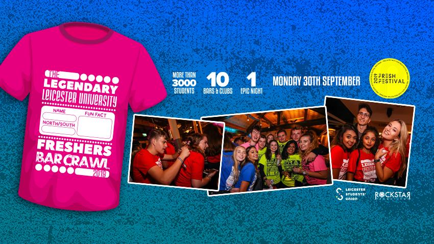 The Legendary Freshers' T-Shirt Bar Crawl 2019! Monday 30th Sept