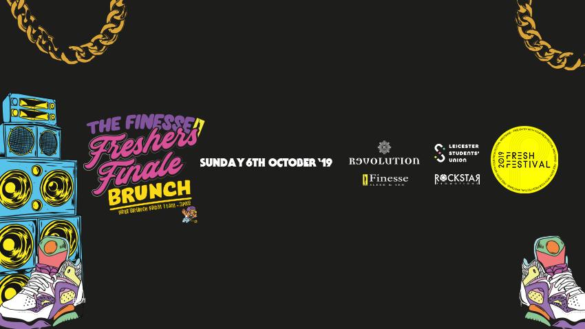 Freshers Finale Free Brunch! Revolution. Sunday 6th October
