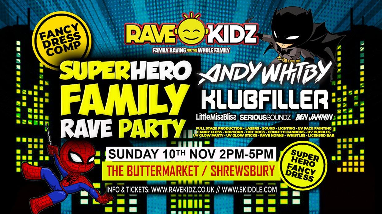 Rave Kidz Superhero Family Party