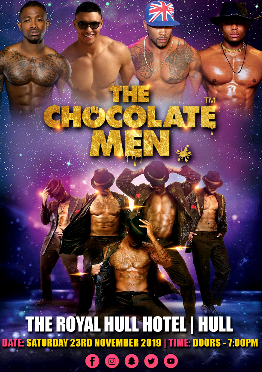 The Chocolate Men Hull Show – Live & Uncensored
