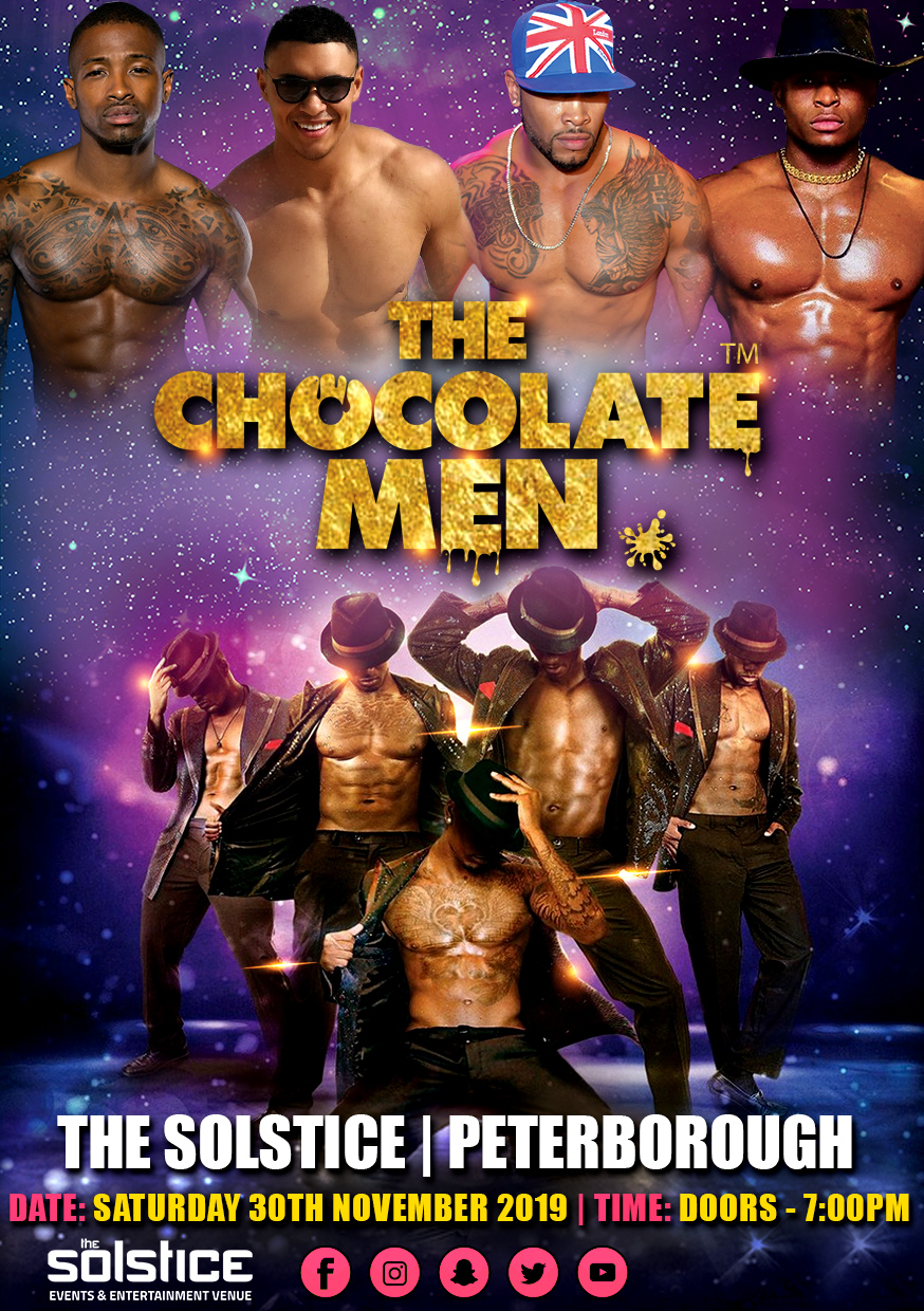 The Chocolate Men Peterborough  Show – Live & Uncensored