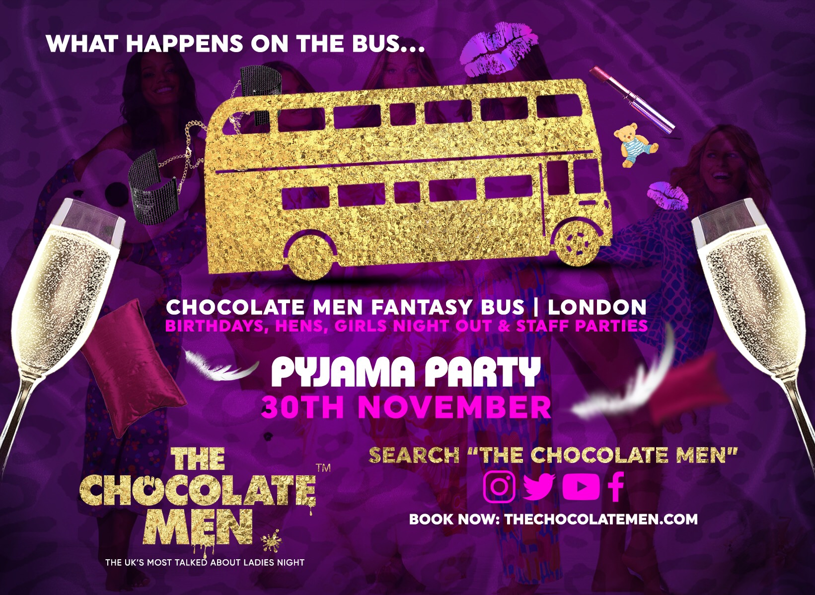 The Chocolate Men PYJAMA PARTY Fantasy Bus