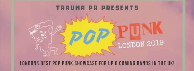 Trauma PR Presents: Pop Punk London 2019
