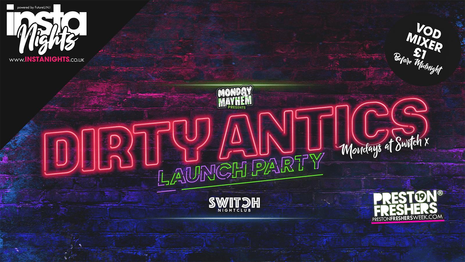 Dirty Antics – 16th Sep