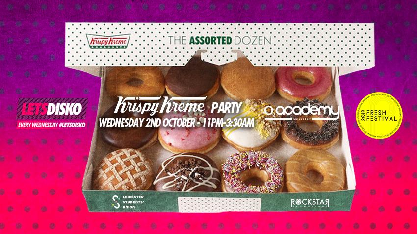 LETSDISKO Krispy Kreme Party! O2 Academy Leicester. Wed 2nd Oct