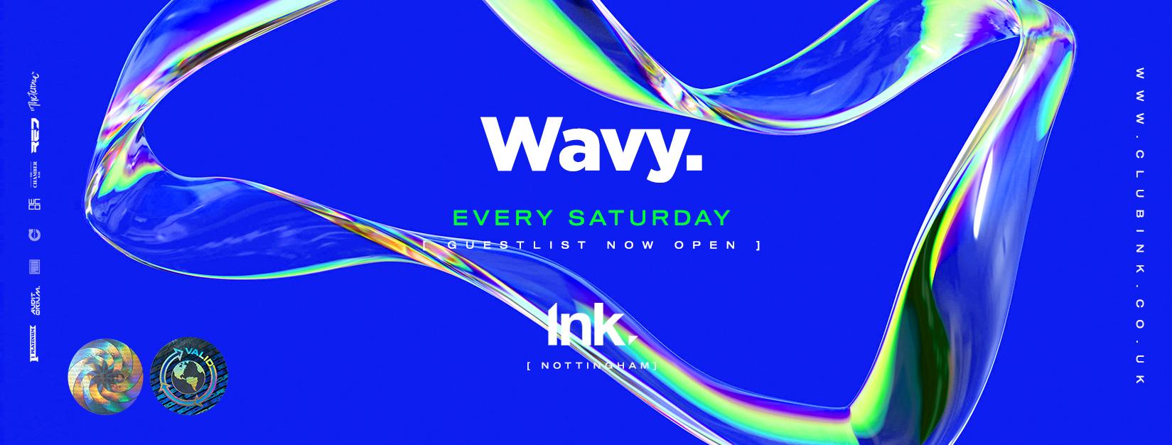 Wavy Saturday –  25.01.20 [£2 Drinks*]