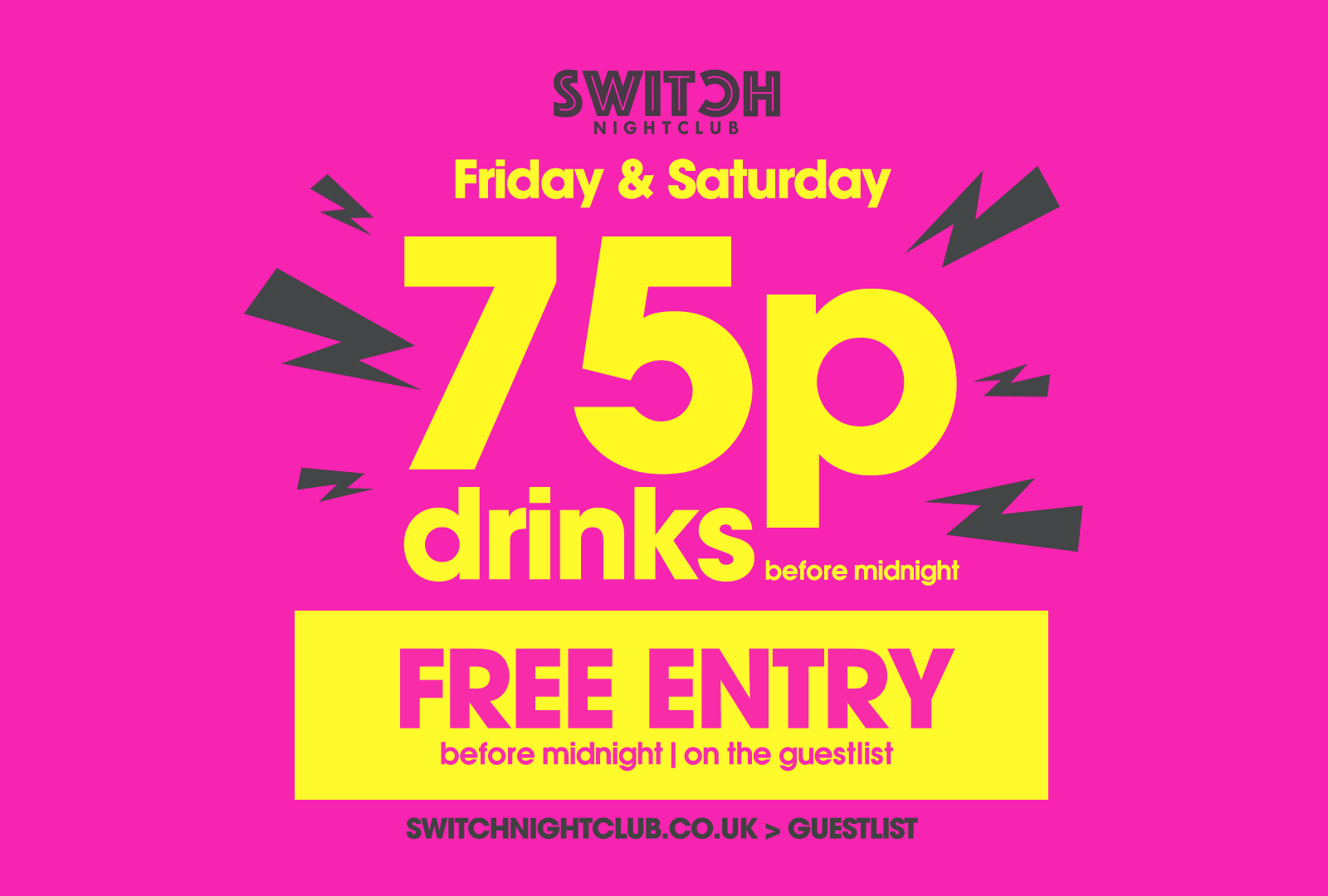 Switch Saturdays January Sale – 75p Drinks